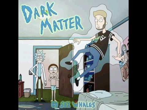 Sex Whales - Dark Matter