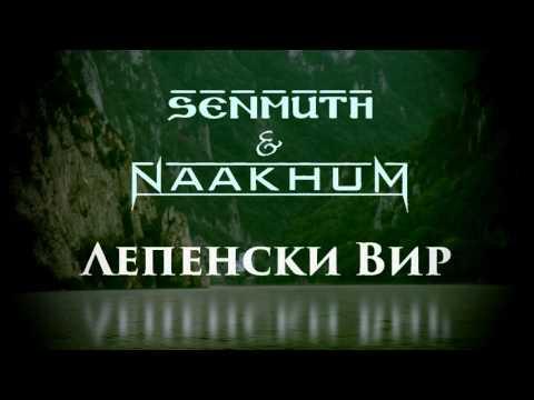Senmuth & Naakhum - Lepenski Vir