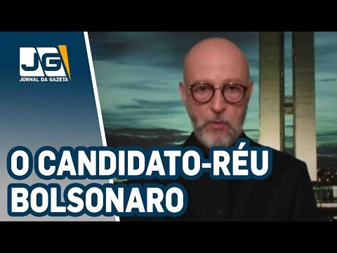 Josias de Souza/A Justiça Eleitoral e o candidato-réu Bolsonaro