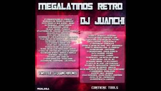 Mega Latino Retro! ☆Dj Juanchi☆