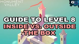 Monument Valley - Guide to Level 8: Inside vs. Outside the Box