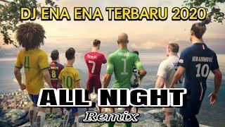 Download VIRAL DJ ENA ENA VERSI ANIMASI BOLA || NIKE FOOTBALL THE LAST GAME || ALL NIGHT REMIX TERBARU 2020