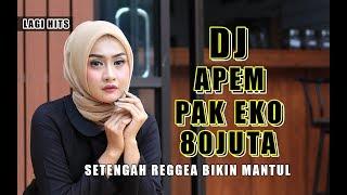 DJ AP3M PAK EKO 80 JUT4    SLOWNYA MANTUL PLUS 1\2 REGGEA MP3