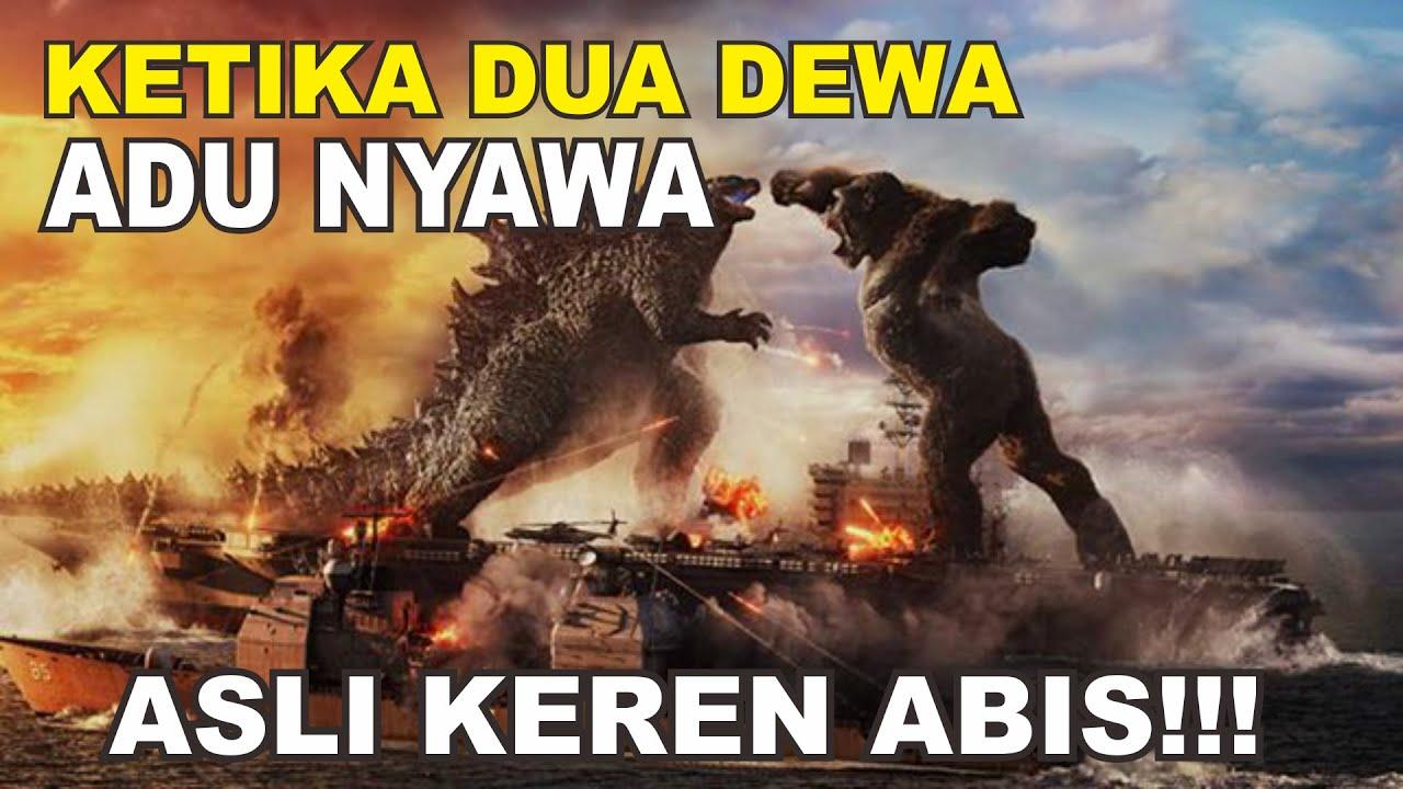Download KETIKA DUA DEWA ADU NYAWA : ALUR CERITA GODZILLA VS KONG 2021 (FIXED VOICE)