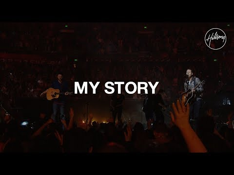 My Story - Hillsong Worship