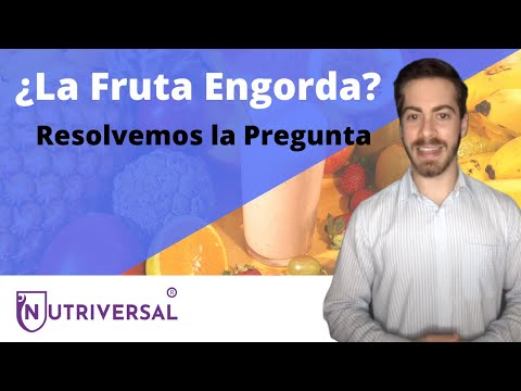 ¿LA FRUTA ENGORDA? | NUTRICIÓN, PERDER PESO, ALIMENTACION SALUDABLE