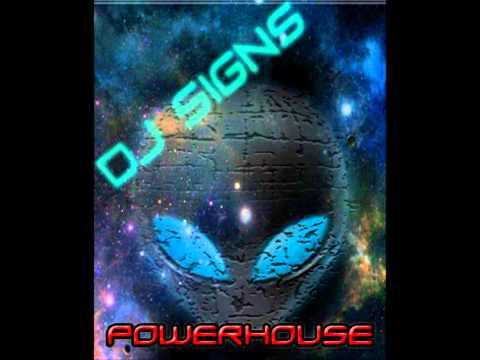 DJ Signs- Powerhouse