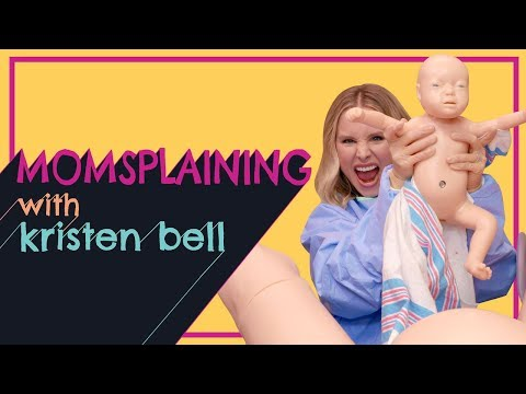 Momsplaining with Kristen Bell: Babies, Babies Everywhere, Part 1