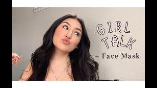 GIRL TALK + FACE MASK