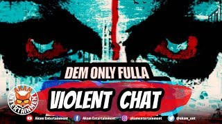 Praj-X - Violent Chat - October 2019