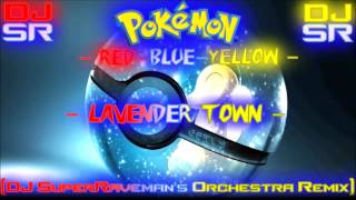Pokemon: Red~Blue~Yellow - Lavender Town [DJ SuperRaveman's Orchestra Remix]