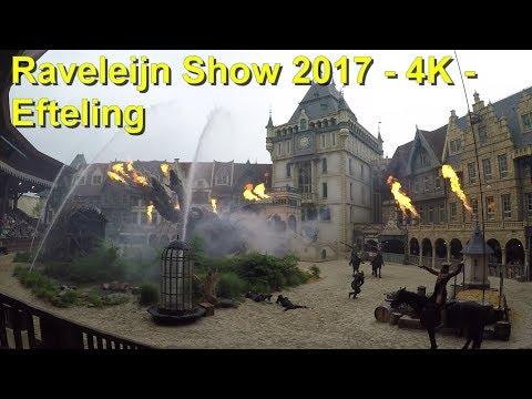 Efteling - Raveleijn Parkshow 2017 4K - Stunt Show - komplette Show / volledige voorstelling