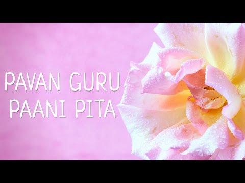 PAWAN GURU PAANI PITA   Gurpurab Special   Mantra Meditation Music