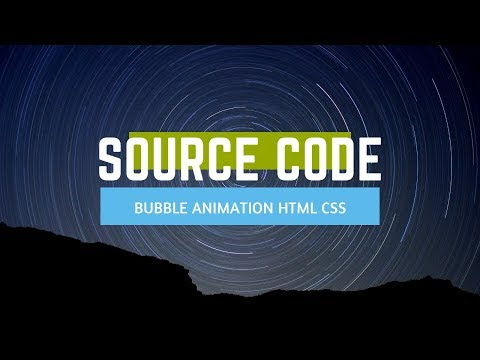 Bubble Effect Animation ( Source Code )