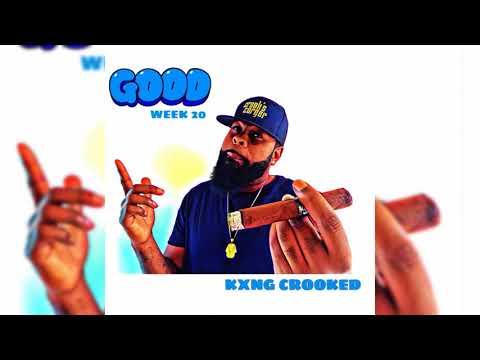 KXNG Crooked – Good