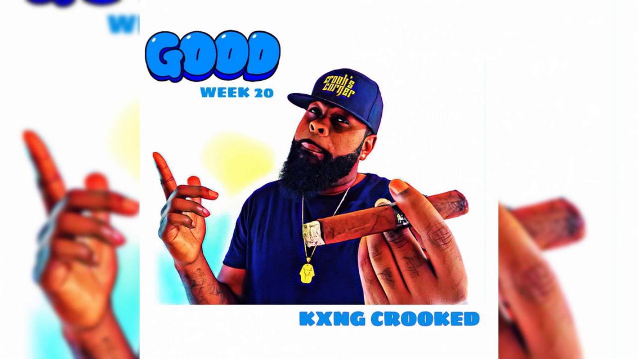 KXNG CROOKED - Good (2019 Hip Hop Weekly #20)
