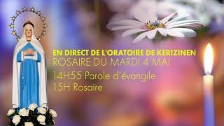 Rosaire du mardi 4 mai, replay