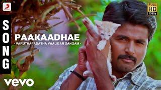 Varuthapadatha Vaalibar Sangam - Paakaadhae Song | Imman