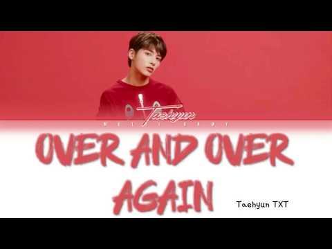 Taehyun (TXT) - 'Over And Over Again' Cover