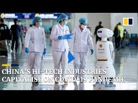 China's hi-tech industries capitalise on Covid-19 pandemic health care needs