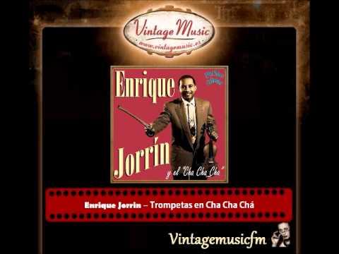 Enrique Jorrin – Trompetas en Cha Cha Chá (Perlas Cubanas)