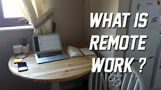 What is Remote Work: The Basics