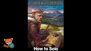 How to Solo: Cartographers