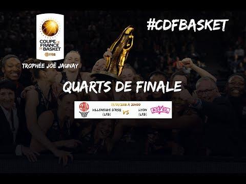 Live villeneuve d 39 ascq lyon asvel f minin quart de - Quarts de finale coupe de france ...