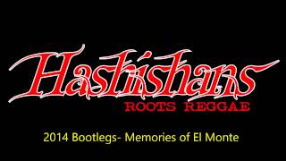 The Hashishans- Memories of El Monte