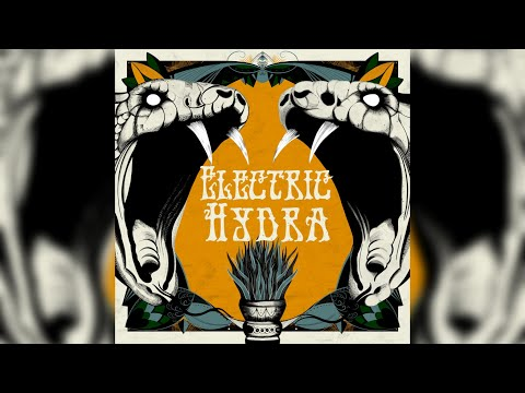 Electric Hydra - Electric Hydra [Full Album] 2020