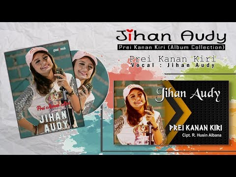 Jihan Audy - Prei Kanan Kiri (Album Collection Vol 1)