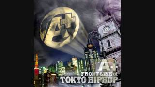 A+ FRONT LINE of TOKYO HIPHOP - RAPPER or MC ? pro.ASHRA(THE GHOST)