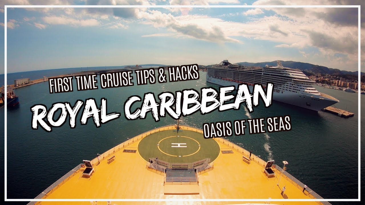 Royal Caribbean Oasis Of The Seas Best Family Cruises First Time Cruise Tips Cruise Hacks Youtube