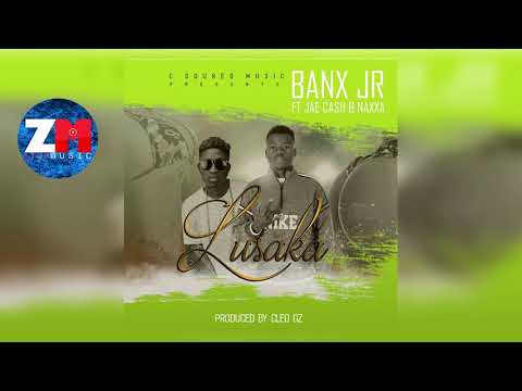 BANX Jr Ft JAE CASH & NAXA - KU LUSUKA (Audio) | ZedMusic | Zambian Music 2018