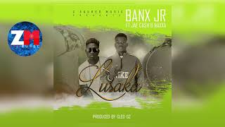BANX Jr Ft JAE CASH & NAXA - KU LUSUKA (Audio) | ZedMusic | Zambian Music 2018