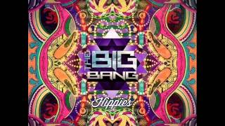 The Big Bang - Peace and Love (Original Mix)