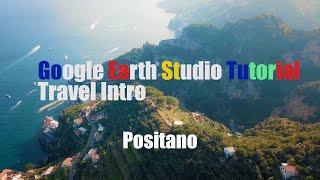구글어스 스튜디오 튜토리얼 여행인트로 (피렌체 포지타노…