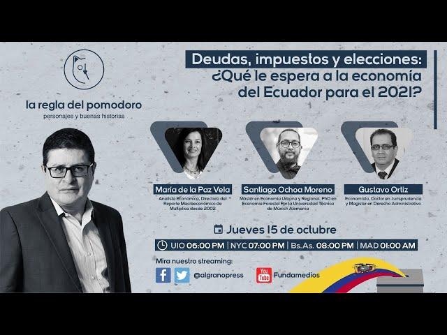 Deudas, impuestos y elecciones: ¿Qué le espera a la economía del Ecuador para 2021?