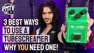 The 3 Best Wąys To Use An Ibanez Tubescreamer! - Get The Most Out This Legendary Pedal!