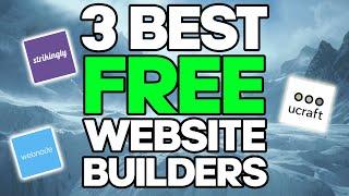 3 Best FREE Website Builders! 2020