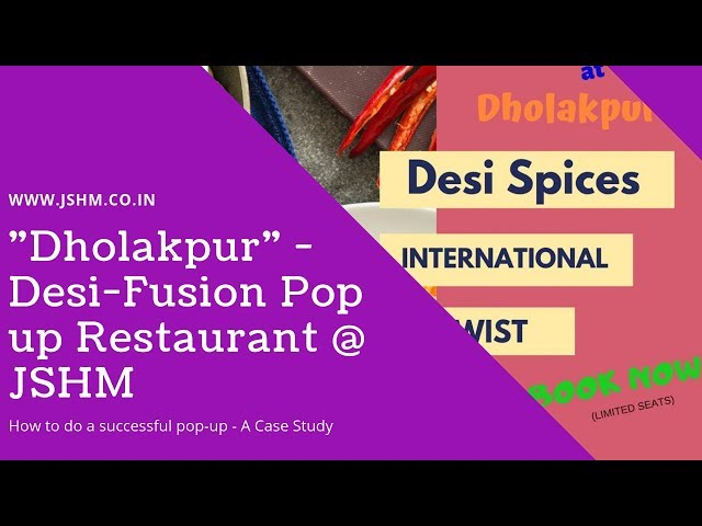 Dholakpur - Desi Fusion Pop-up by JSHM Students
