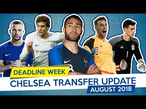 FEKIR x ARRIZABALAGA x ALONSO - CHELSEA TRANSFER UPDATE - AUGUST 2018 (Part 2)