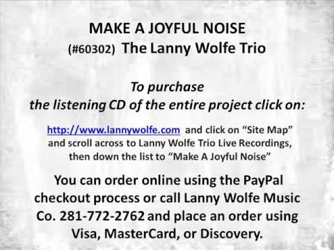 LET'S SING A SONG ABOUT JESUS MEDLEY The Lanny Wolfe Trio #60302