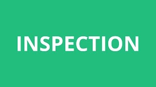 How To Pronounce Inspection - Pronunciation Academy