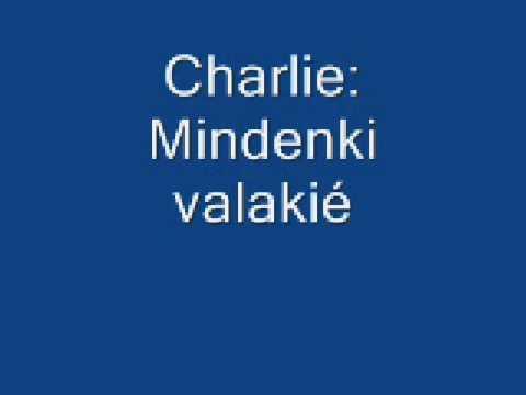 Charlie: Mindenki valakié