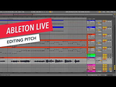 Ableton Live: Editing Pitch | Tips & Tricks | Berklee Online - YouTube