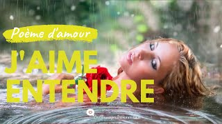 Poème D'amour Romantique Et Sensuels - J'AIME ENTENDRE