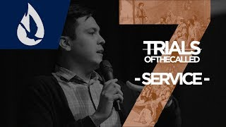 7 Trials of the Called: Service