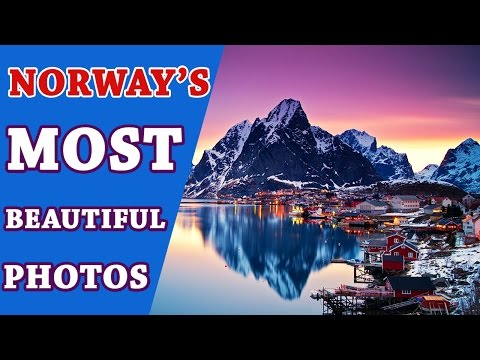 NORWAY'S 17 MOST BEAUTIFUL PHOTOS