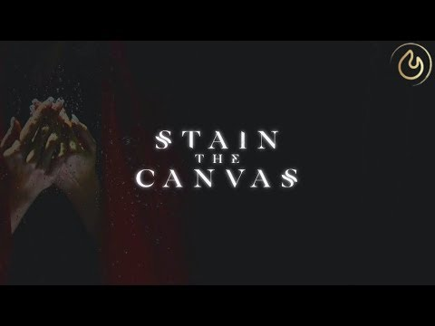 Stain The Canvas - Unknown Feat. Eliza Grace (Lyric Video)
